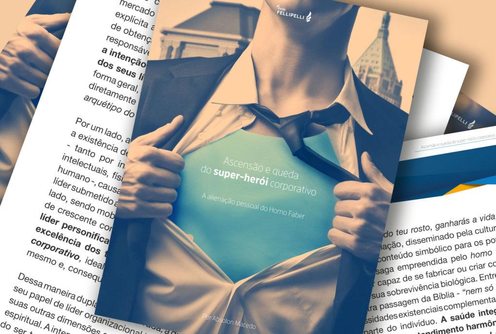 Ascensão e queda do super-herói corporativo – A alienação pessoal do Homo Faber